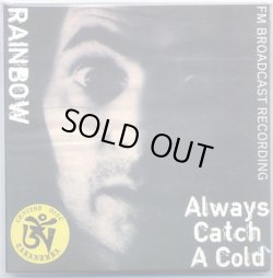 Photo1: RAINBOW Always Catch A Cold Ritchie Cover TARANTURA NEW