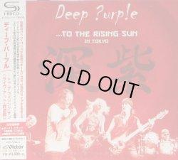 Photo1: Deep Purple – ...To The Rising Sun (In Tokyo) SHM-2CD w/Bonus Japan NEW